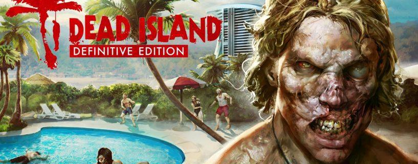 Dead Island Definitive Edition – Videolu Tam Çözüm